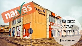 NEW CHIC NAIVAS AT CAPITAL CENTRE