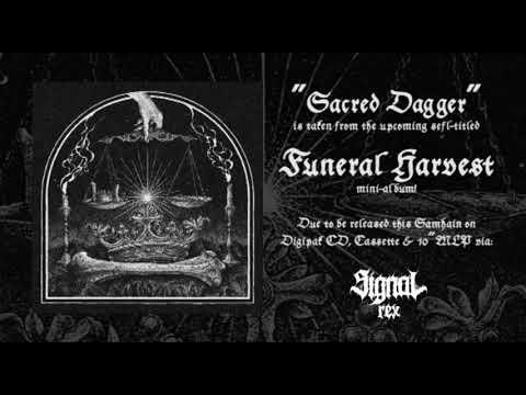 FUNERAL HARVEST - Sacred Dagger [Track Premier]