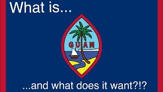 What is Guam? A brief history 2017 Video