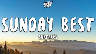 "Download lagu Surfaces - Sunday Best (Lyrics) ""feeling good, like I should"""
