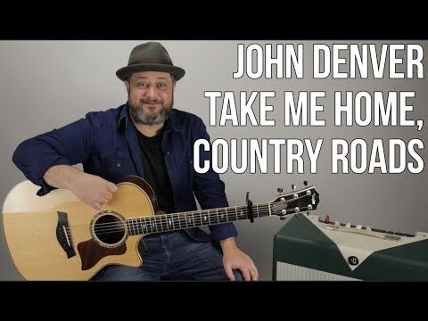 John Denver Take Me Home Country Roads Guitar Lesson