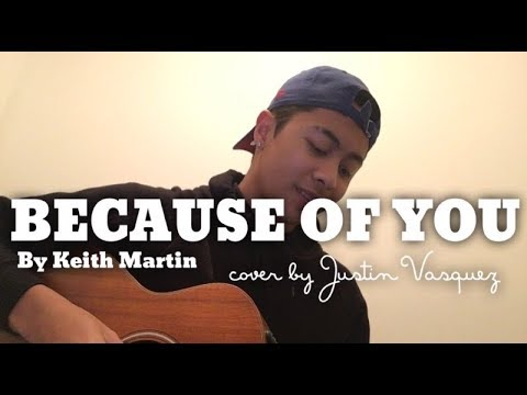 Because of You x cover by Justin Vasquez