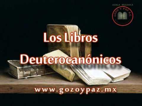 Los Libros Deuterocanonicos - YouTube