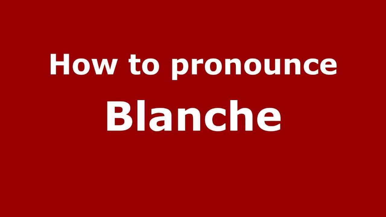 Meaning of name blanche - Meaning Of Name Blanche 26