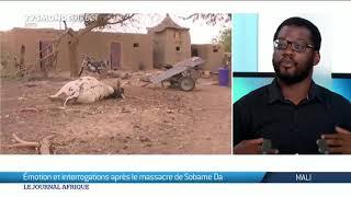 Mali, massacre de Sobame Da, l'Etat malien échoue a sécuriser les populations