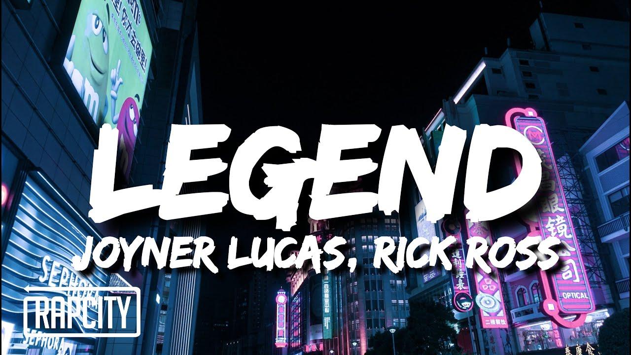 Joyner Lucas - Legend (Lyrics) ft. Rick Ross