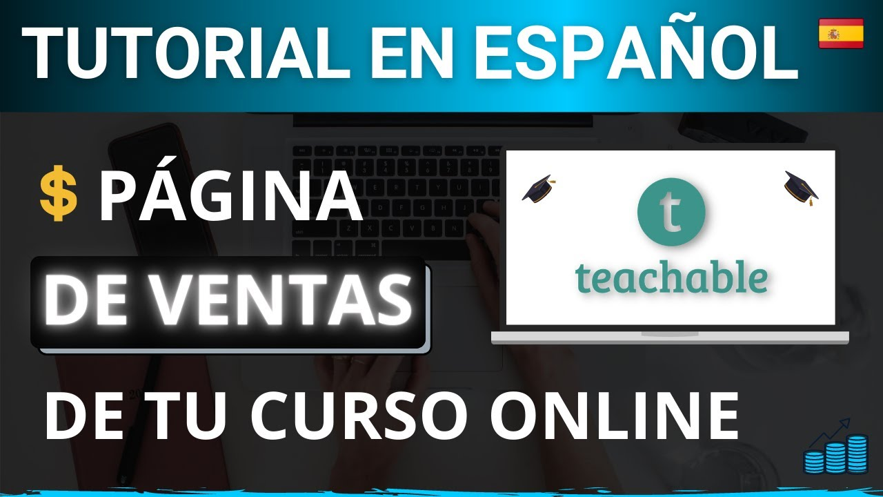 TEACHABLE Tutorial Español #3 | Cómo crear tu página de ventas en Teachable