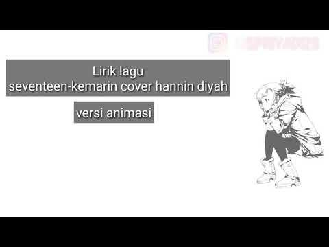 lagu seventeen-kemarin (cover hannin diyah) versi animasi