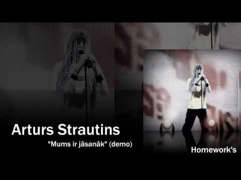 Artūrs Strautiņš - Mums ir jāsanāk (demo)