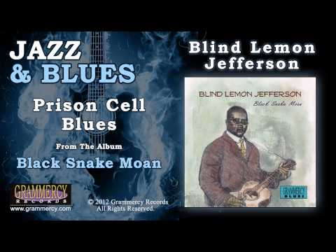 Blind Lemon Jefferson - Prison Cell Blues
