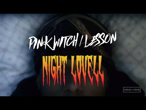 Night Lovell – PINK WITCH / LESSON