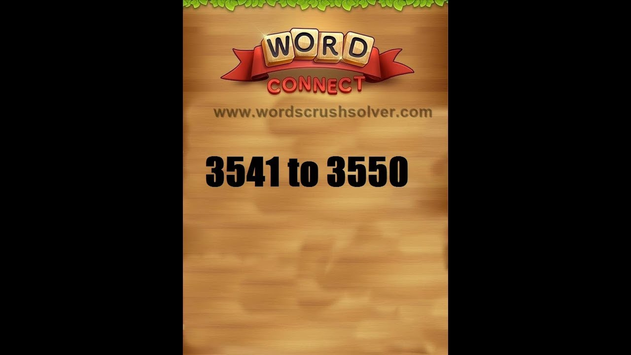 Word Connect Level 2541 2542 2543 2544 2545 2546 2547 2548 2549 2550