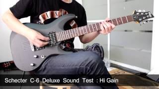 Schecter C-6 Deluxe Sound Test