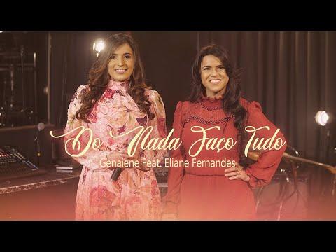 Genaiene Feat. Eliane Fernandes – Do Nada Faço Tudo