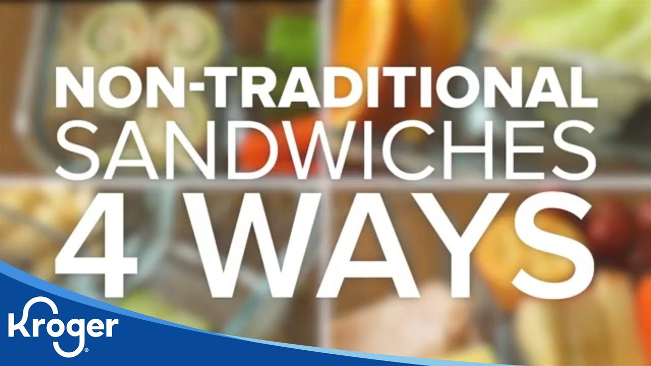 Non-Traditional Sandwiches | Our Brands | Kroger