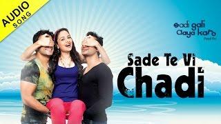 Master Saleem - Sade Te Vi Chadi - [Sadi Gali Aaya Karo] [Full Song]