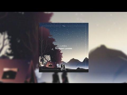 Lanea - Midnight Lovers