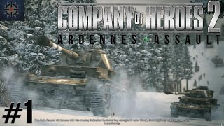 Company of Heroes 2 Ardennes Assault Mission 1 HD (Guide/Walkthrough)