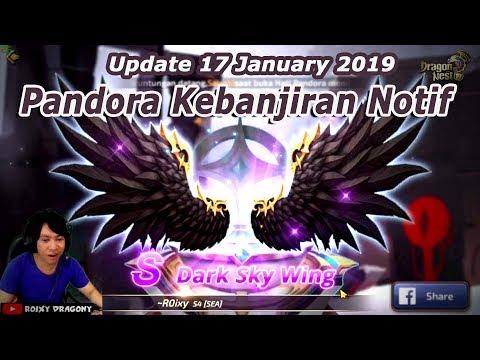 Pandora Bocor ??? Pandora Banjir Notif !!! Update 17 January 2019 - Dragon Nest M