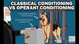 CLASSICAL VS OPERANT CONDITIONING
