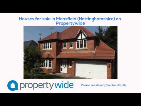 Houses for sale in Mansfield (Nottinghamshire) on Propertywide