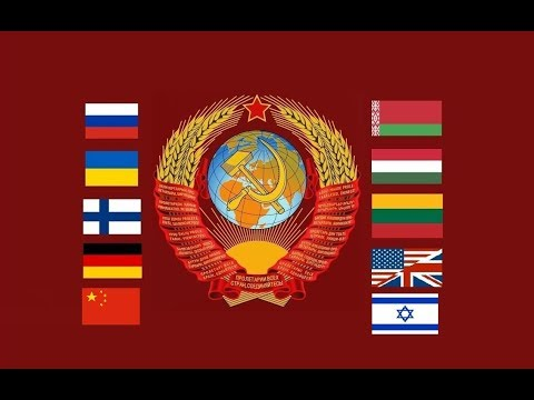 State Anthem of the Soviet Union* (All languages, updated)