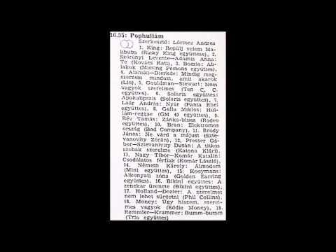 Pophullám. Szerkesztő: Lőrincz Andrea.1983.08.11. 3.műsor. 16.55-18.05.