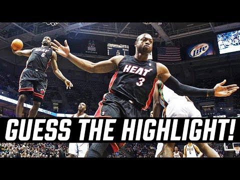 GUESS THAT LEBRON, WADE HIGHLIGHT!