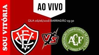 Assistir Vitória x Chapecoense Aovivo ↱ [10ª RODADA BRASILEIRÃO SÉRIE A 2018] ↰