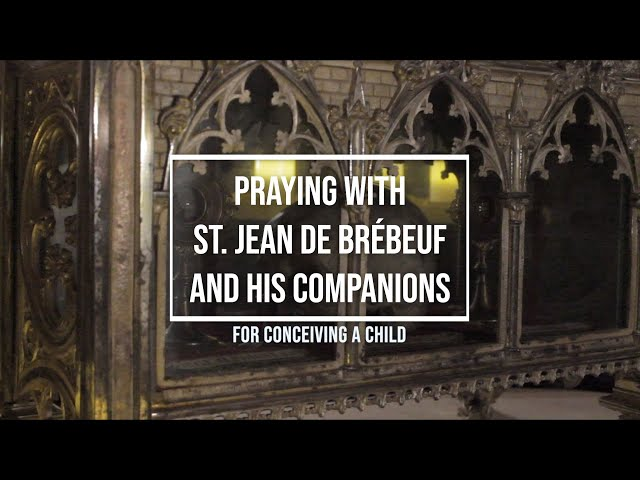 Praying with St. Jean de Brébeuf and his companions for Conceiving a Child