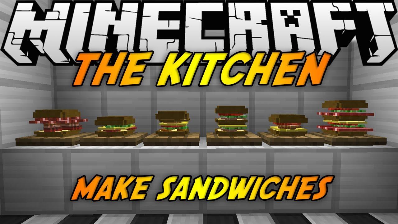 Minecraft mods the kitchen mod 1 7 2 make sandwiches youtube