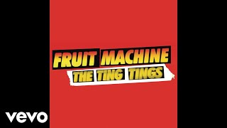 The Ting Tings Fruit Machine Bimbo Jones Remix Audio