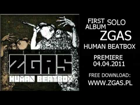 10. ZGAS - Covers 1 - (Human Beatbox)