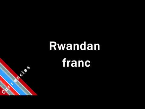 How to Pronounce Rwandan franc