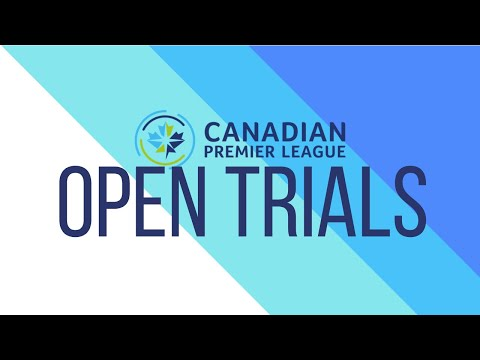 Canadian Premier League Open Trials