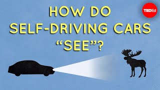 "How do self-driving cars ""see""? - Sajan Saini"