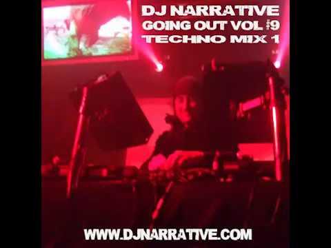 Dj Narrative - Going Out Vol #9 - Techno Mix 1