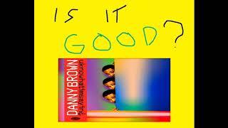 Gambar cover Danny Brown - uknowhatimsayin¿ Album Review