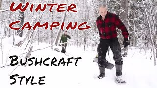 Winter Bushcraft Camp & Snow Shelter Quinzhee with Shawn James & Joe Robinet