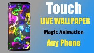 Touch Magic Live Wallpaper   Color Change Effect Live Wallpaper   Tech Mahal screenshot 5