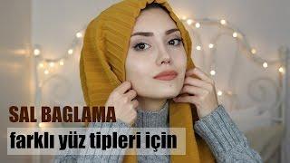 ŞAL BAĞLAMA | Farklı Yüz Tipleri İçin | Hijab Tutorial