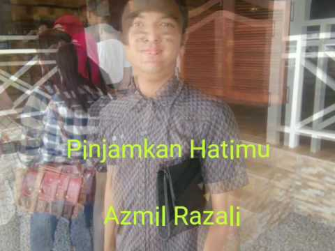Pinjamkan Hatimu - Azmil Razali lyric video (Official) Sabahan