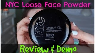 NYC Smooth Skin Loose Powder ($3) | Review & Demo