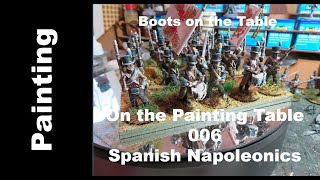 On the Painting Table 007 Spanish Napoleonics