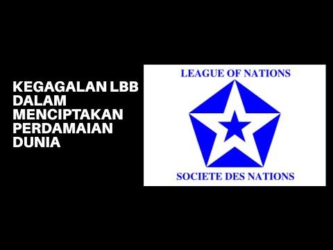 Kegagalan Lbb Liga Bangsa Bangsa Dalam Menciptakan Perdamaian Dunia Youtube