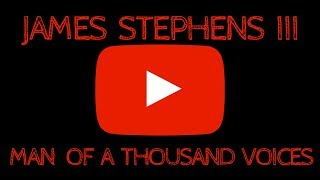 James Stephens III Official YouTube Channel Trailer