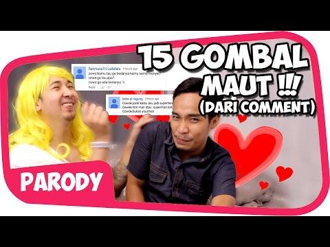 15 GOMBAL MAUT versi COMMENT Wkwkwkw