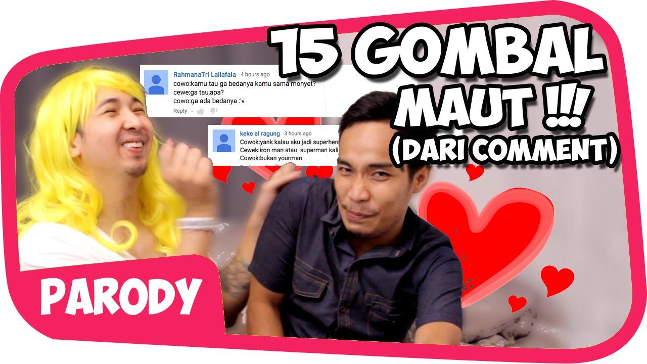 15 GOMBAL MAUT versi COMMENT Wkwkwkw - YouTube