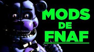 OS INCRIVEIS MODS DE FNAF || FIVE NIGHTS AT FREDDYS!