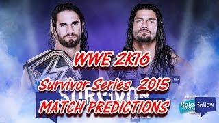 WWE Survivor Series 2015 WWE TITLE Seth Rollins vs. Roman Reigns (Predictions) WWE2K16